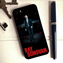 Ray Donovan fashion phone Case cover for iphone 4 4S 5 5S 5C SE 6 6 plus 6s 6s plus 7 7 plus #FC223