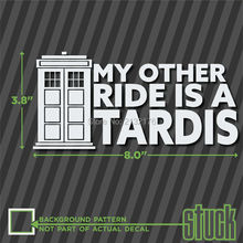 My Other Ride Is A Tardis Die Cut Vinyl Decal Sticker for Car Window Bumper Truck Laptop Computer Skateboard Motorcycle8'' White