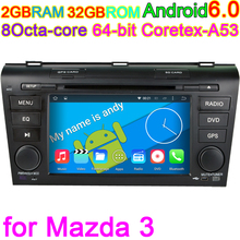 for Mazda3 2004 2005 2006 2007 2008 2009 Octa Core Android 6.0 Vehicle Computer Car GPS DVD Player PC 4G Stereo DVR Audio Navi