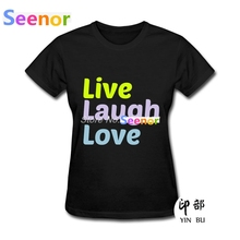 Newest Womens Custom t shirts Live Laugh Love Casual Tee shirts Logo funny famale Shirts(China)