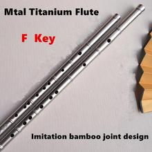 Titanium Metal Flute F Key Bamboo Joint Liked Chinese Dizi Flutes Metal Flauta Profissional Music Instrument Self-defense Weapon(China)