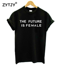 Buy THE FUTURE IS FEMALE print Women tshirt Cotton Casual Funny t shirt Lady Girl Top Tee Hipster Drop Ship SB-9 for $3.92 in AliExpress store