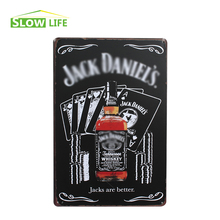 Jack Whisky Are Better Metal Tin Sign Bar/Pub/Hotel Wall Decor Metal Sign Vintage Home Decor Metal Plaque Retro Painting Plate
