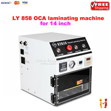 Best price vacuum laminating machine LY 858 14 inches oca lamination machine for mobile phone repair equipment(China)