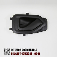 OKC CAR STYLE INTERIOR  DOOR HANDLE FOR PEUGEOT 405(1988-1996) FL=RL 9143-45 7117-33 FR=RR 9143-40 7117-34