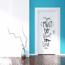 Home Wall Decal You must do what you love English proverbs easy peel off wall stickers Living Room Bedroom Home Decoration