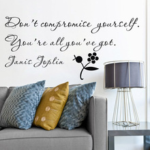 "ebay hot selling joplin inspiring sayings ""don't comprise yourself,..""vinyl wall art inspirational quote stickers,free shipping"
