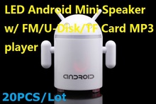 20PCS/Lot LED Mini Robot Android Speaker w/ FM U-Disk Micro SD Card Mp3 player for Cellphones Desktop PC Tablet PC