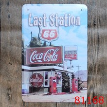 Coke and Route 66 last station! sign vintage metal tin plate iron painting wall decoration for cafe bar restaurant