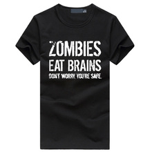 Zombies Eat Brains so You're Safe T Shirt Funny Zombie Shirt Undead Tshirt homme hot sale hiphop plus size fitness men's t-shirt
