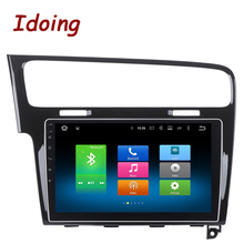 Idoing 1Din 10.2inch Android6.0/7.1 Car GPS Multimedia Player For VW Golf 7 2013(piano black) 8Core Fast Boot 2G RAM 32G ROM(China)