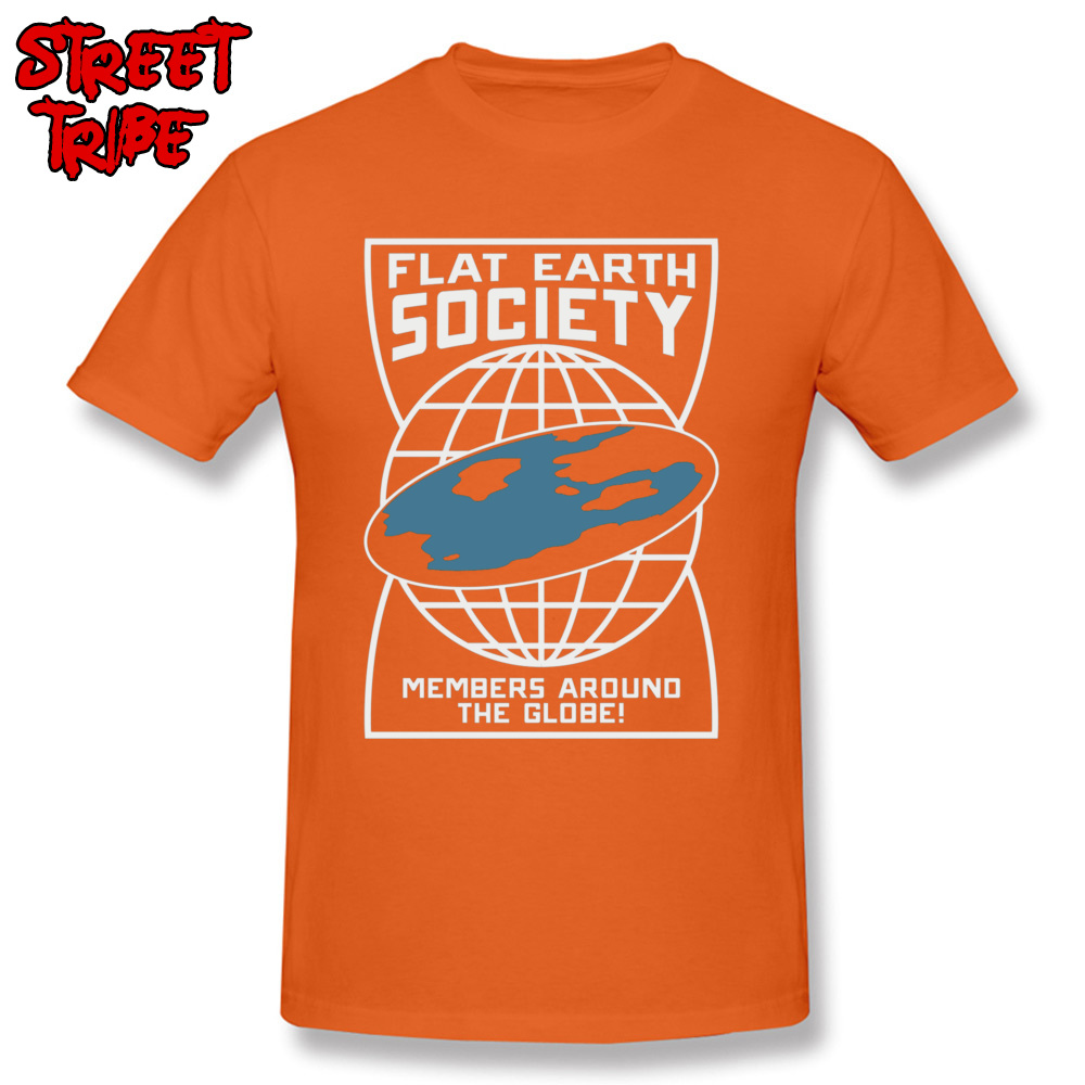 Mens Rife Unique Tops Tees O-Neck Summer Fall Cotton T Shirts Crazy Short Sleeve Printed On Tops Tees Free Shipping Flat Earth Society Members Around The Globe 4698 orange