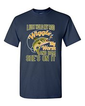 I Just Hold My Rod Wiggle My Worm And She's Bam On It Funny DT Adult T-Shirt Tee