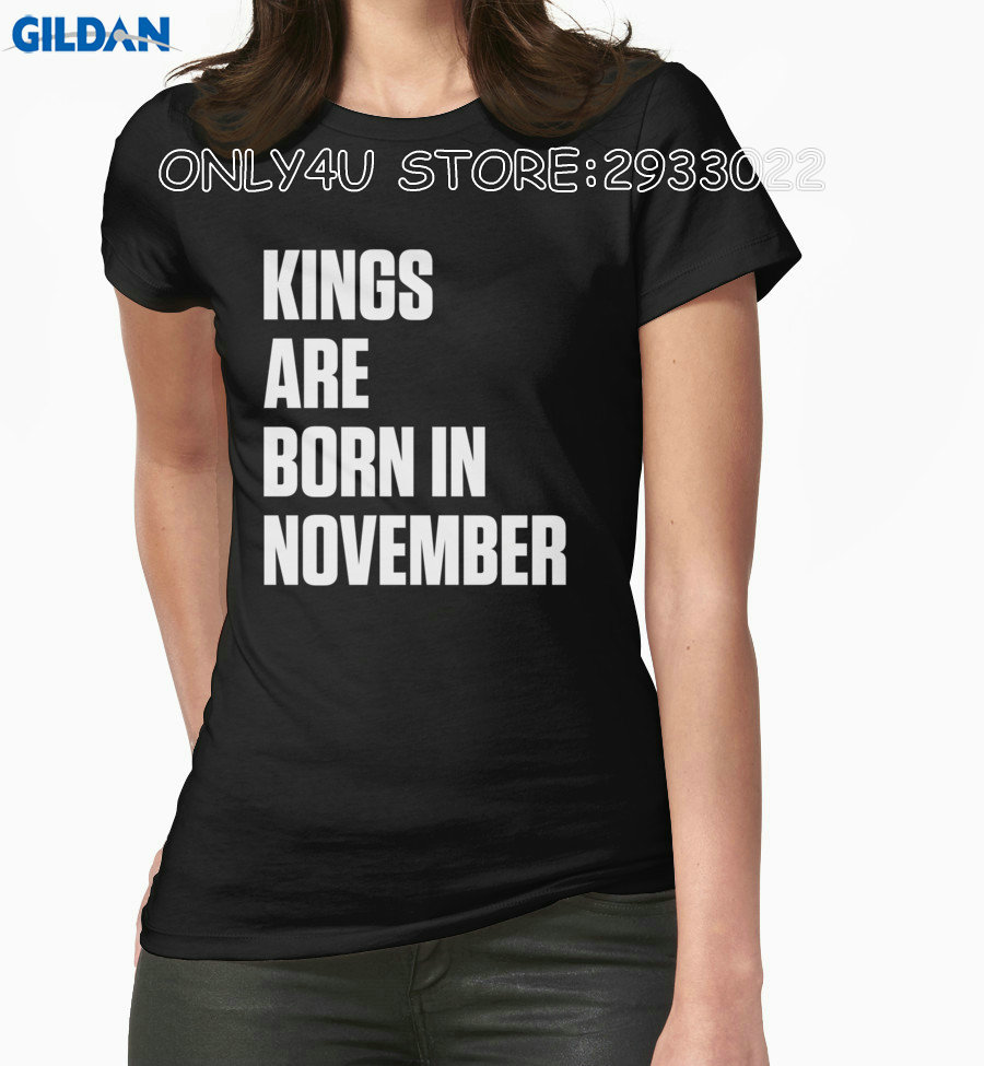 Gildan Only4U Custom T Shirts Online Women'S Short 100% Cotton Crew Neck Kings Are Born In November O-Neck Compression T Shirts(China (Mainland))