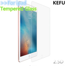 KEFU Tempered Screen Glass for iPad 2 3 4 Protective Film For apple iPad Mini 1 2 3 Air 1 2 For Table Screen Protector