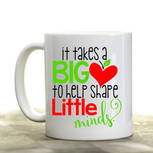 It Takes A Big Heart To Help Shape Little Minds teachers Mug gifts novelty beer milk cups tea cup coffee mugs home decal