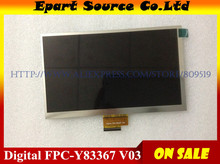 "A+ FPC - Y83367 LCD Display Matrix 7"" inch Digital FPC-Y83367 V03 V02 Tablet 1024*600 40pin random code Panel Parts"