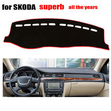 Car dashboard covers mat for SKODA Superb all the years Left hand drive dashmat pad dash covers Instrument platform accessories