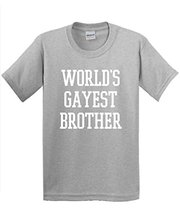 Pure Cotton Round Collar Crew Neck Men Design Short Sleeve World'S Gayest Brother Sarcastic Novelty Gift Idea Humor Gay Pride