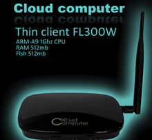 Thin Client   FL300 with wifi  Cloud Terminal RDP 7.1 Cortex A9 Dual Core 1Ghz Processor 512M RAM HDMI VGA FREE SHIPPING