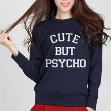 European Style CUTE BUT PSYCHO Letters Print Women Fashion Tracksuit Sweatshirt Cotton For Lady Hip Hop Casual Hoody Streetwear