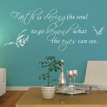 Amazon hot Faith Is Daring The Soul To Go Beyond What The Eyes Can See Vinyl Wall Art Quote Religious wall decals free shipping(China)