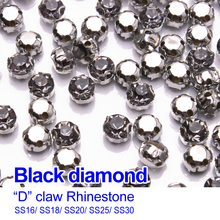 """D"" Claw Rhinestones  Black diamond SS16 SS18 SS20 SS25 SS30  Sew on Silver claw  use for DIY accessories  free shipping"