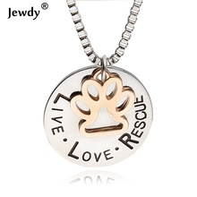 Sunshine Live Love Rescue letter for dog lover necklace for women Cat Dog Paw Print Necklace collier Pet Paw Pendant new fashion