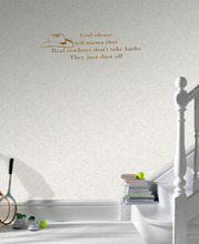 God Please Tell Mama That Real Cowboys Don'T Take Baths They Just Dust Off home decoration wall art decals quote