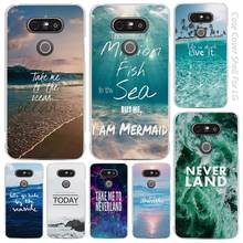 Neverland Ocean Sea Wave Quote Clear Cell Phone Case Cover Shell for LG K3 K4 K8 K10 G3 G4 G5 G6 2017 V10 V20 K5 stylus3
