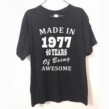 Made in 1977 40 Years Of Being Awesome wholesale FUNNY humour T-shirt MENS T SHIRT Great gift Tee Unisex(China)