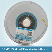 ACF 1.2MM X 50M Hitachi AC-7206U-18 conductive adhesive film for touch ribbon cable Mobile phones automotive panel application(China)