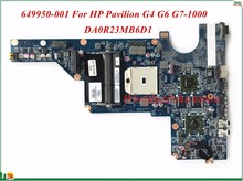 MB 649950-001 For HP Pavilion G4 G6 G7-1000 Laptop Motherboard DA0R23MB6D1 AMD 2010 CPU HD6470 1GB Socket FS1 DDR3 100% Tested(China)