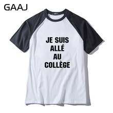 "GAAJ ""Je suis alle au College"" Print Letter Man & Women Unisex T Shirt Streetwear Three Quarter Sleeve Cotton Tshirt Men Brand(China)"