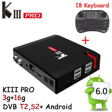 DVB T2 DVB S2+T2 KIII PRO Android 6.0 TV BOX Amlogic S912 Octa Core 3GB 16GB 2.4G/5.0G WiFi UDH 4K Media Player DVB-S2 1000M LAN