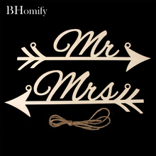 BHomify 2pcs/lot Wedding Sign Wooden Mr & Mrs Arrow Signs Wedding Party Chair Decoration Reception Outdoor Garland Yard JMHLGP4(China)