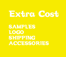 Extra Cost for LOGO & Samples & Shipping Etc