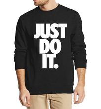 Just Do It letter print 2016 autumn winter men sweatshirt fashion hoodies streetwear tracksuit fleece top clothing
