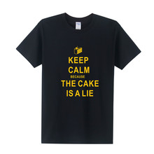 New Fashion Keep Calm Because The Cake is a Lie T Shirt Men Portal 2 Tee Shirt Short Sleeve Casual Cotton Men T-Shirt OT-194(China)
