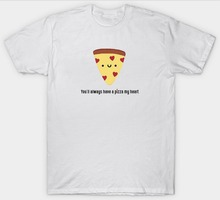 Custom Shirt Design Gildan Short You'Ll Always Have A Pizza My Heart Funny Slogan Pun Valentines Birthday Crew Neck Fashion 2017(China)
