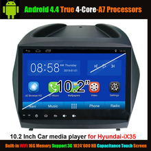 "10.2 ""Car Media Player for Hyundai iX 35 Android 4.4 True 4-Core ,WiFi Support 3G 1024*600 HD Capacitance Touch Screen"