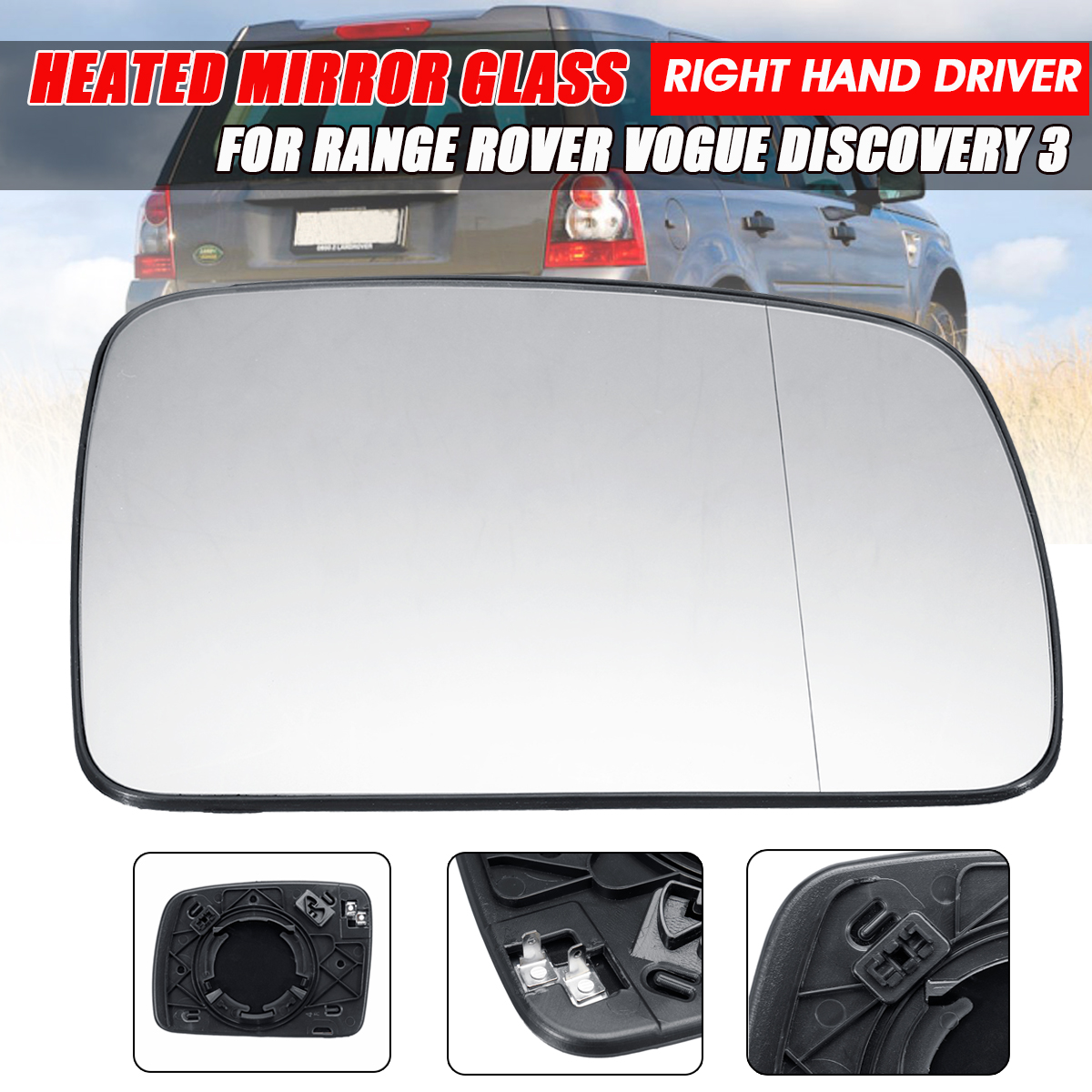 Right hand Driver side mirror glass heat