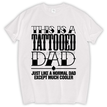 Tattooed Dad Mens Funny T Shirt - Christmas Gift for dad Tee