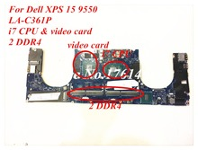 For Dell XPS 15 9550 Laptop motherboard LA-C361P mainboard Discrete graphics I7 cpu 2 DDR4 100% working Free Shipping
