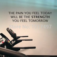 Free shipping home gym wall decals - The Pain You Feel Today, Is the Strength You Feel Tomorrow - home fitness wall decor(China)