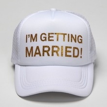 Summer Unisex Trucker Hats Fitted I'M GETTING MARRIED WE'RE GETTING DRUNK Casual Hip-hop Mesh Hat Unisex Print Baseball Caps(China)