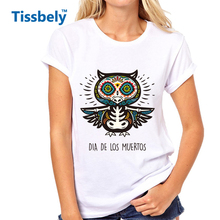 Tissbely Fashion Funny Print Women T Shirt Skull Owl in Mexican Style for Holiday The Day of the Dead Tee Female Tops