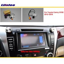 Liislee Car Rear View Camera / Back Up Reverse Camera Sets For Toyota Camry XV50 2012~2016 / RCA & Original Screen Compatible