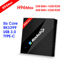 H96Max Best Rockchip RK3399  Six Core 2.4/5Ghz wifi 4GB RAM 32GB ROM 4K HDR TYPE-C usb3.0 Media Player android tv Box