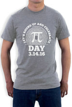 Let's Round Up and Celebrate Pi Day 2016 T-Shirt Gift Idea T-shirt Short Sleeve Tops
